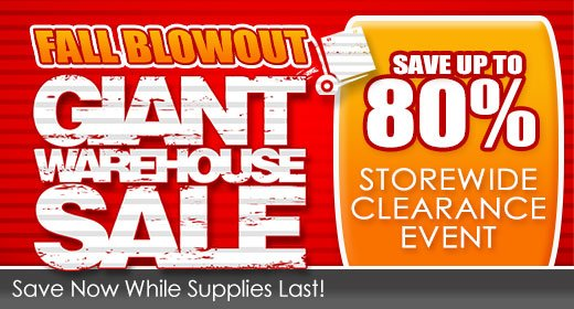 Giant Warehouse Sale - Save up to 80%