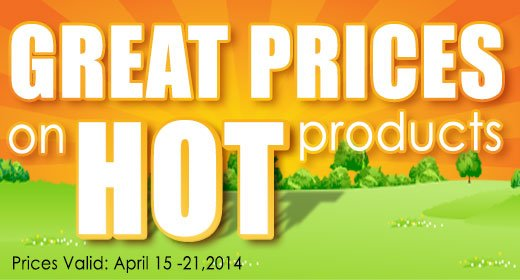 Great Prices on Hot Products