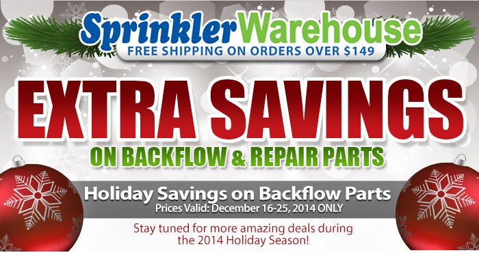 Sprinkler Warehouse holiday savings on backflow and repair parts