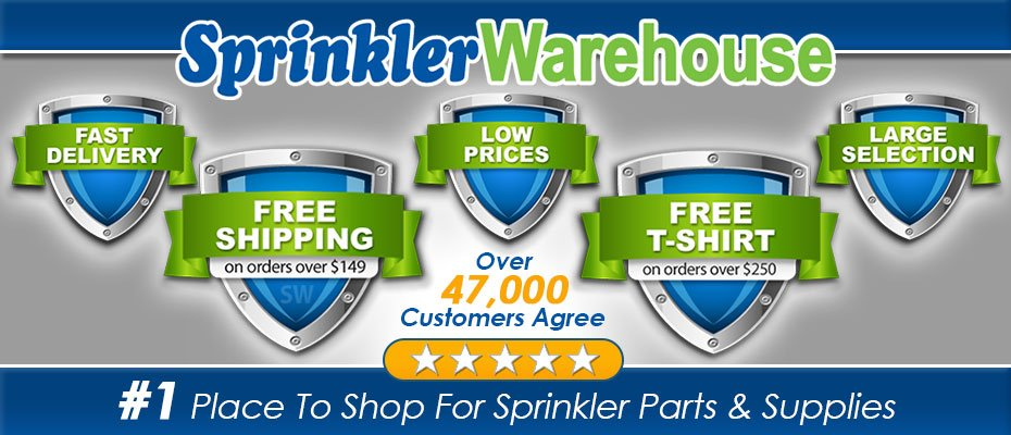 20 Reason Why Sprinkler Warehouse is the #1 Place to Shop for Sprinkler Parts and Supplies
