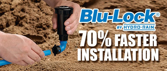 Hydro-Rain Blu-Lock Fittings - 70% Faster Installation
