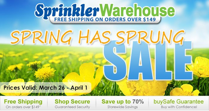 Spring Has Sprung SALE - Save today on popular irrigation products at Sprinkler Warehouse
