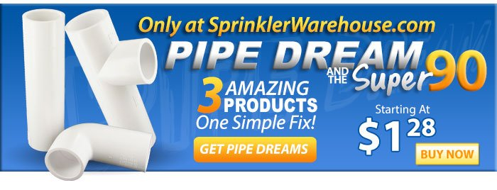 Pipe Dreams - 3 Amazing - Products - One Simple Fix