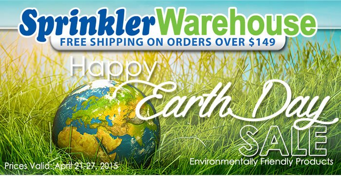 Sprinker Warehouse Celebrates Earth Day with 3 Super Bonus Items